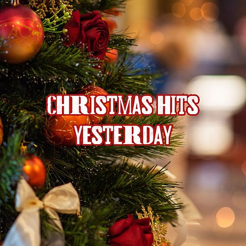 Christmas Hits Yesterday von Various Artists