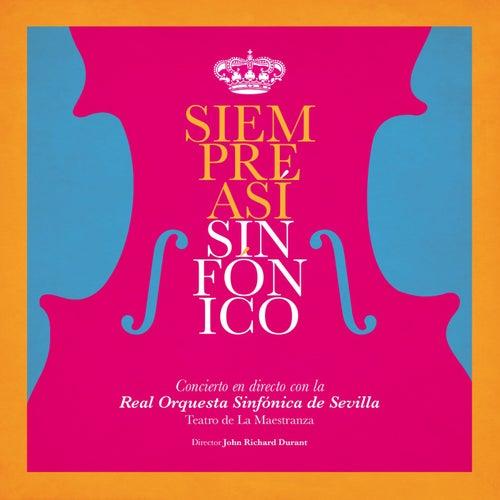 Sinfónico (En Directo, Teatro de la Maestranza, Sevilla, 2019) von Siempre asi