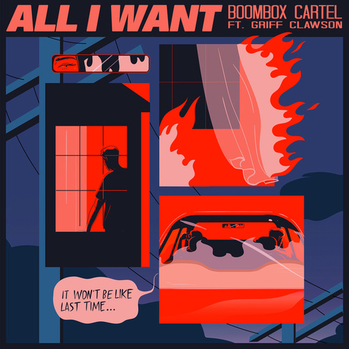 All I Want (feat. Griff Clawson) by Boombox Cartel