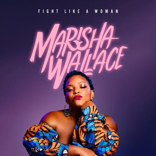 Fight Like a Woman (Slay) von Marisha Wallace