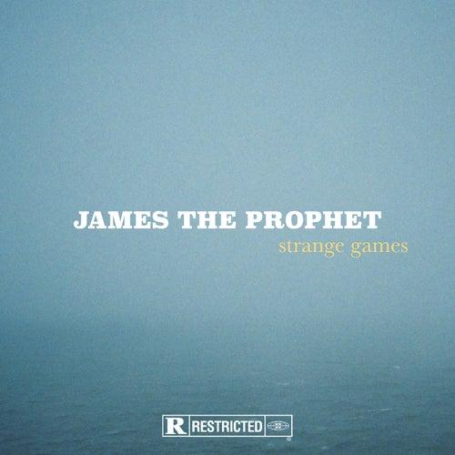 Strange Games by James The Prophet