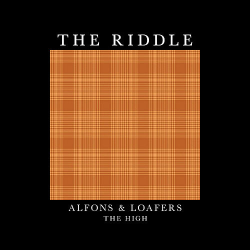 The Riddle by Alfons & loafers