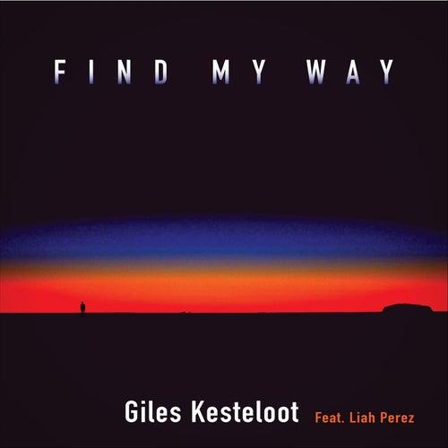 Find My Way (feat. Liah Perez) by Giles Kesteloot