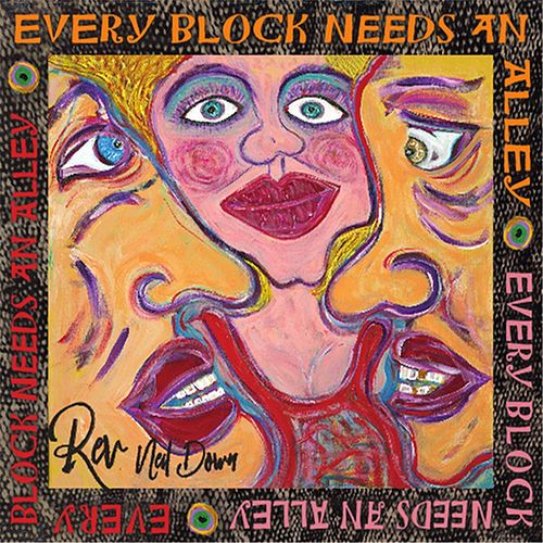 Every Block Needs an Alley by Rev  Neil Down