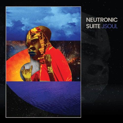 Neutronic Suite von J-Soul