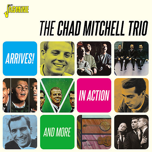 Arrives! In Action and More by The Chad Mitchell Trio