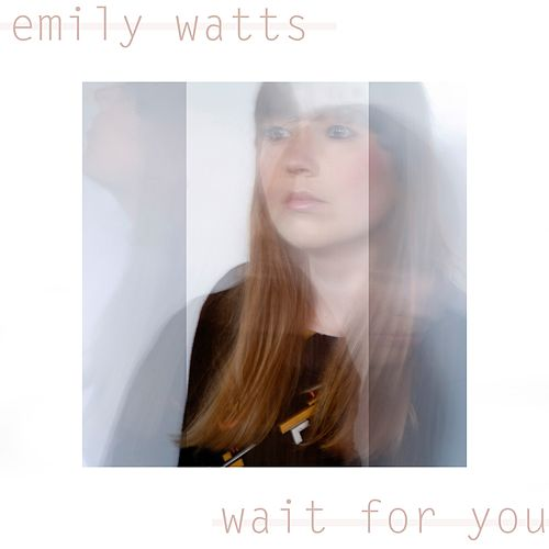 Wait for You de Emily Watts