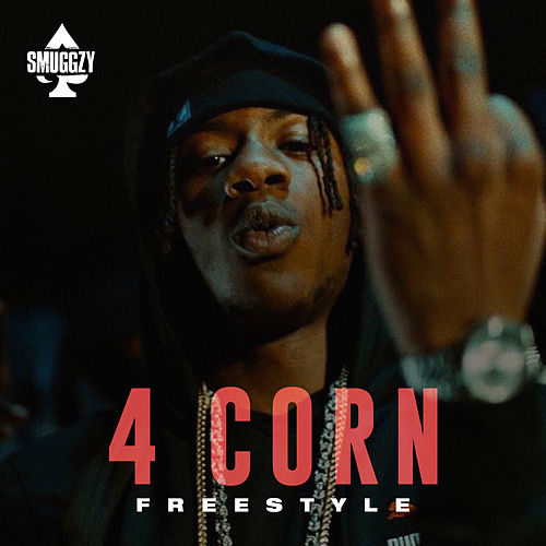 Corn Freestyle de Smuggzy Ace