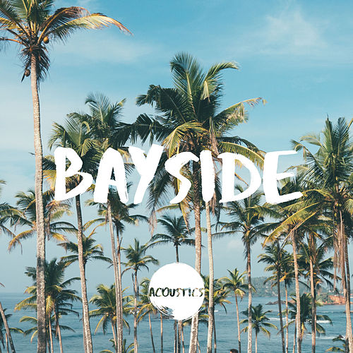 Bayside by The Acoustics