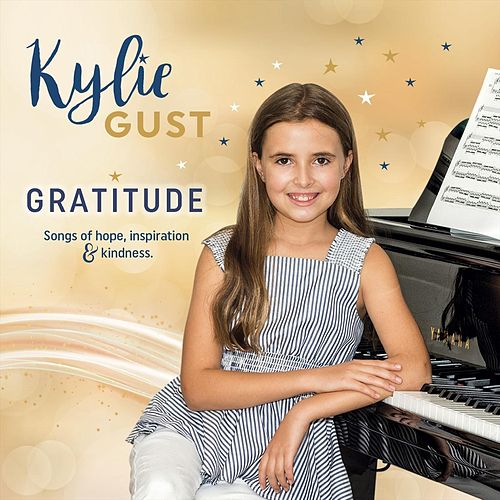 Gratitude by Kylie Gust