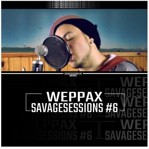 Weppax: Savagesessions #6 von DMKLick
