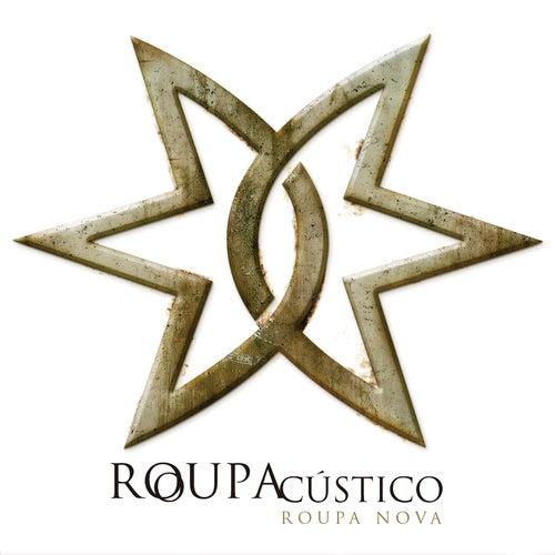 Roupacústico (Ao Vivo) by Roupa Nova