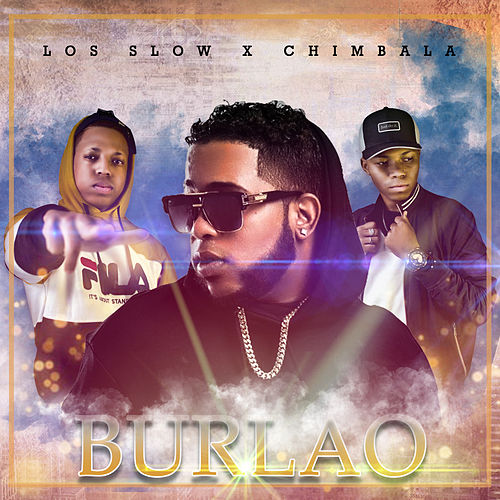 Burlao by Slow