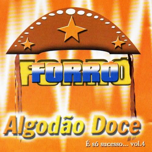 É Só Successo, Vol. 4 by Forró Algodão Doce