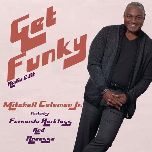 Get Funky (Radio Edit) de Mitchell Coleman Jr