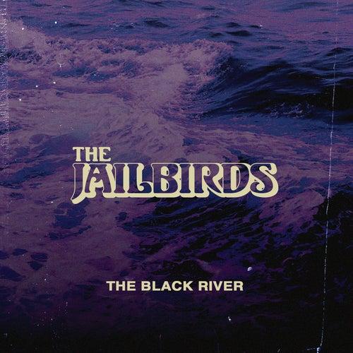 The Black River von The Jailbirds
