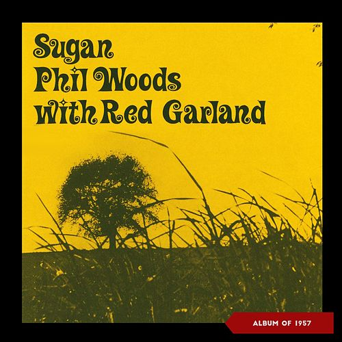 Sugan (Album of 1957) de Phil Woods