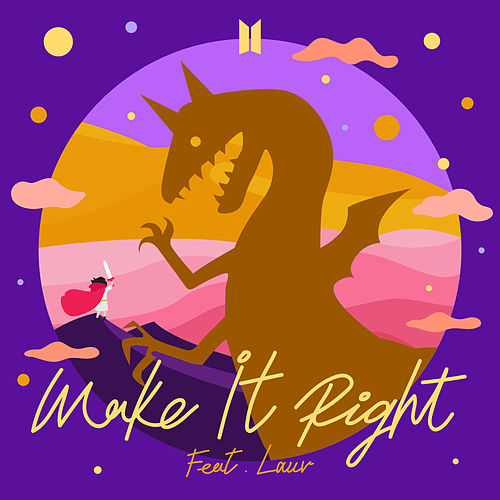 Make It Right (feat. Lauv) by BTS