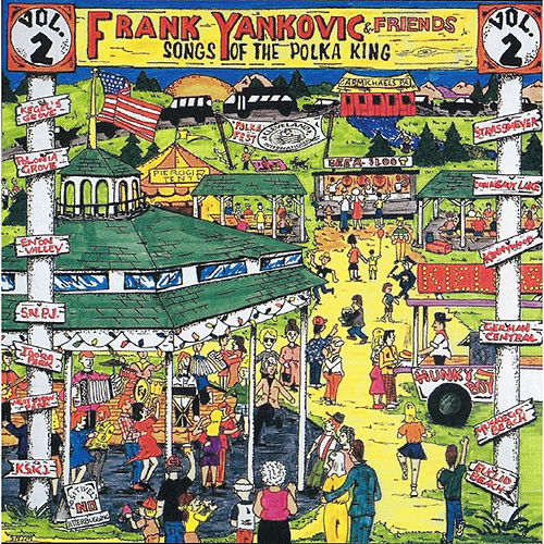 Songs of the Polka King Volume 2 von Frank Yankovic