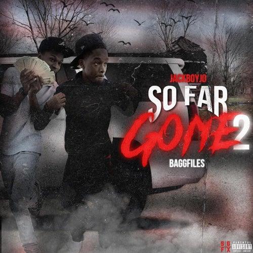 So Far Gone 2 von BaggFiles
