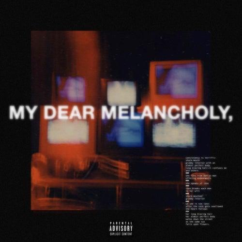 My Dear Melancholy, von Zak B