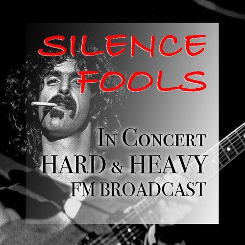 Silence Fools In Concert Hard & Heavy FM Broadcast de Various Artists
