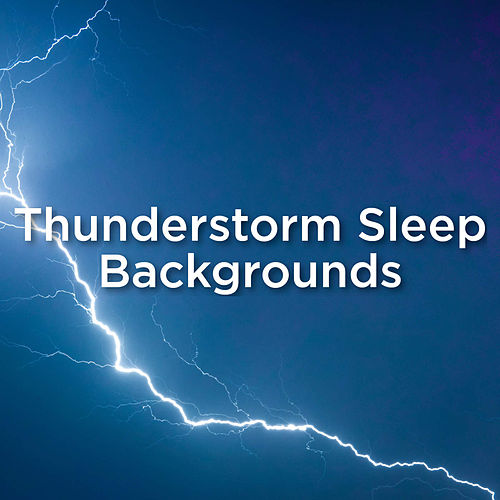 Thunderstorm Sleep Backgrounds de Thunderstorm Sound Bank