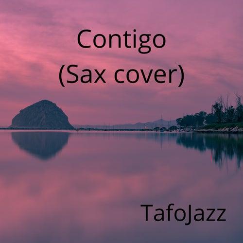 Contigo (Sax cover) (Versión instrumental) by TafoJazz