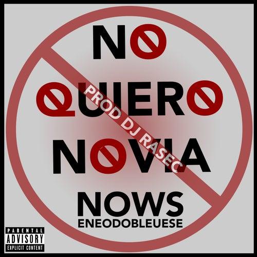No Quiero Novia de Now S...