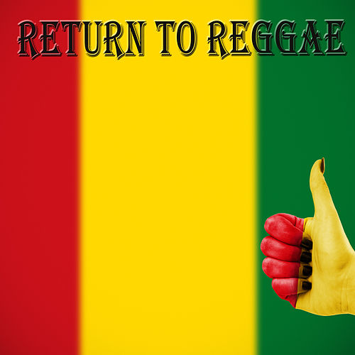 Return To Reggae by Alkaline