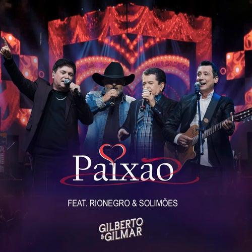 Paixão de Gilberto & Gilmar