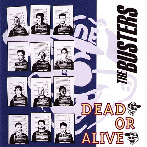 Dead Or Alive de The Busters