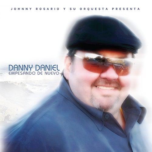 Empesando De Nuevo de Danny Daniel