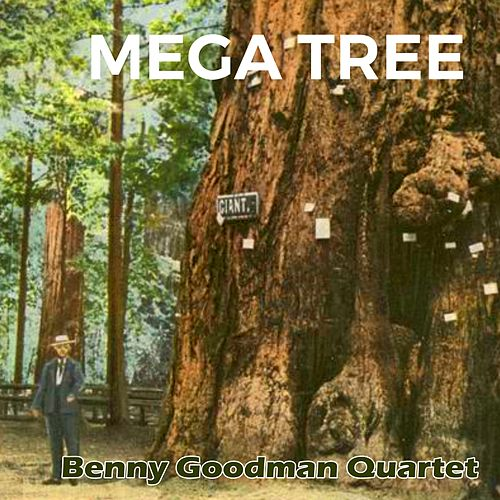 Mega Tree by Benny Goodman