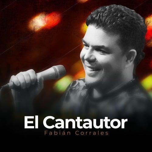 El Cantautor de Fabián Corrales