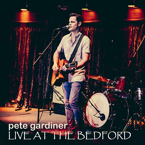 Live at the Bedford by Pete Gardiner