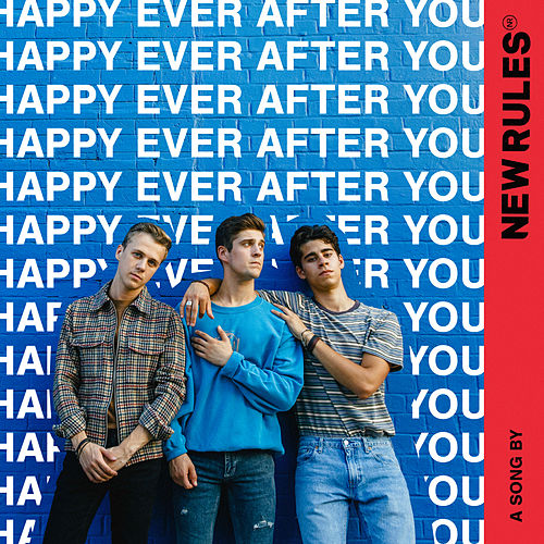 Happy Ever After You by New Rules