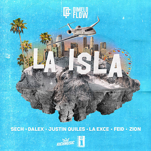 La Isla by Dimelo Flow