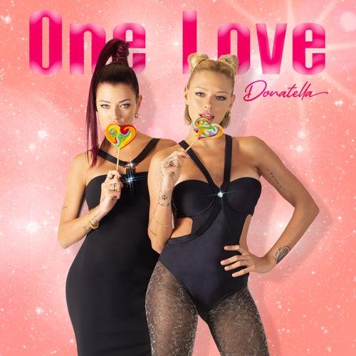One Love di Le Donatella