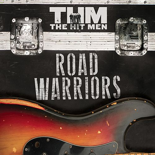 Road Warriors di The Hit Men