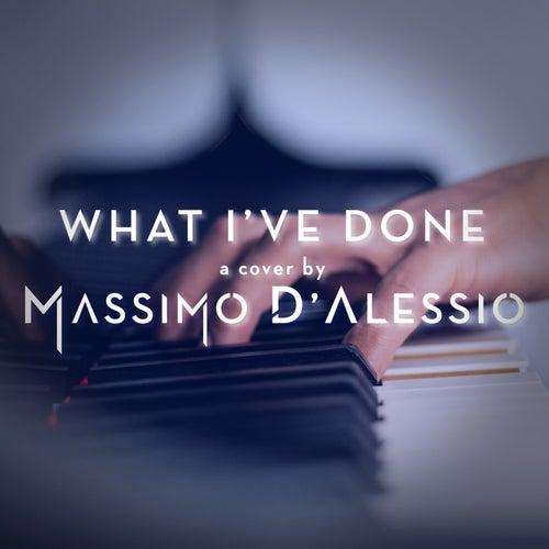 What I'Ve Done (Piano Version) di Massimo D'Alessio