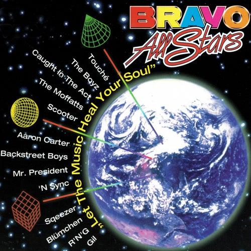 Let the Music Heal Your Soul von Bravo Allstars