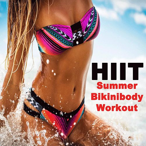 H.I.I.T. Cardio Summer Bikinibody Workout - Hiit High Intensity Interval Training (The Best Music for Aerobics, Pumpin' Cardio Power, Crossfit, Plyo, Exercise, Steps, Piyo, Barré, Curves, Sculpting, Abs, Butt, Lean, Twerk, Slim Down Fitness Workout) by Power Sport Team