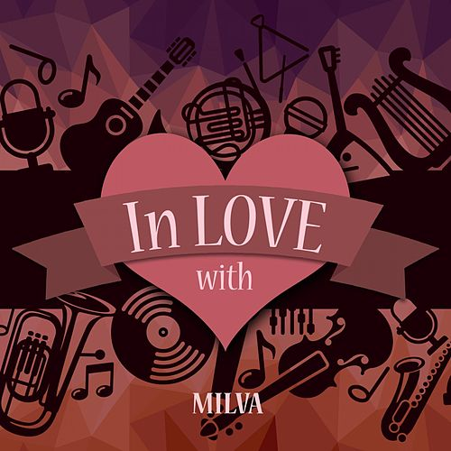 In Love with Milva by Milva