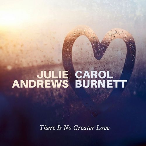 There Is No Greater Love de Julie Andrews