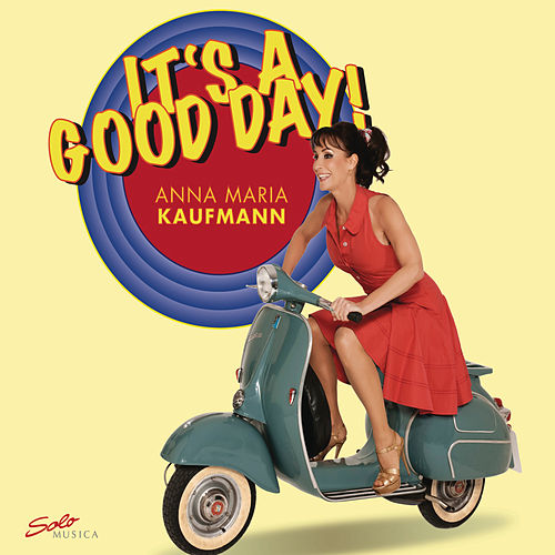 It's a Good Day by Anna Maria Kaufmann