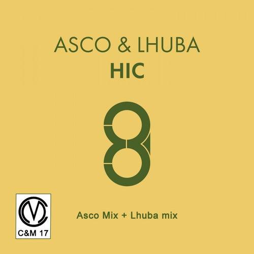 Hic (Asco Mix + Lhuba Mix) von A.S.C.O.
