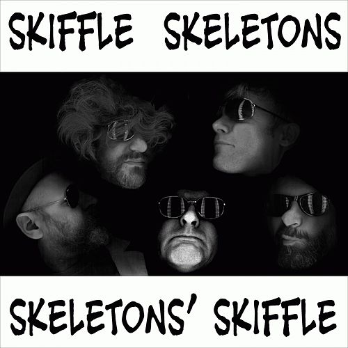Skeletons' Skiffle von Skiffle Skeletons
