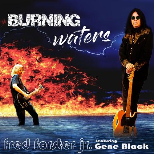 Burning Waters de Fred Forster jr.
