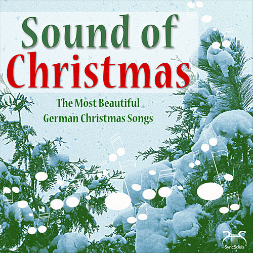 Sound of Christmas - The Most Beautiful German Christmas Songs von Toddi Musicbox